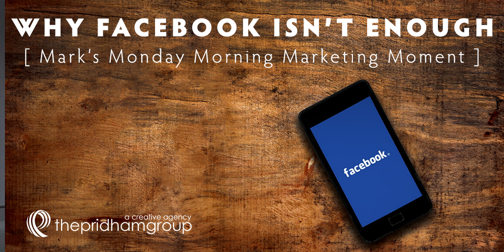 Why Facebook Isn't Enough